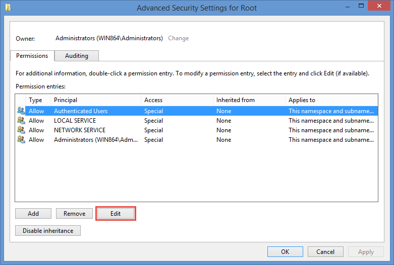 Select Security, then click Advanced , select Authenticated Users and then Edit