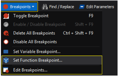 Click Home and, in the Run group, click Breakpoints / Set Function Breakpoint or Edit Breakpoints.