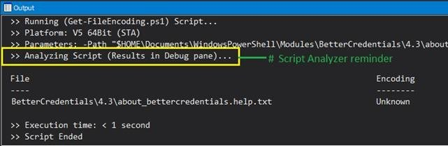 PowerShell Studio adds a reminder to the Output Pane